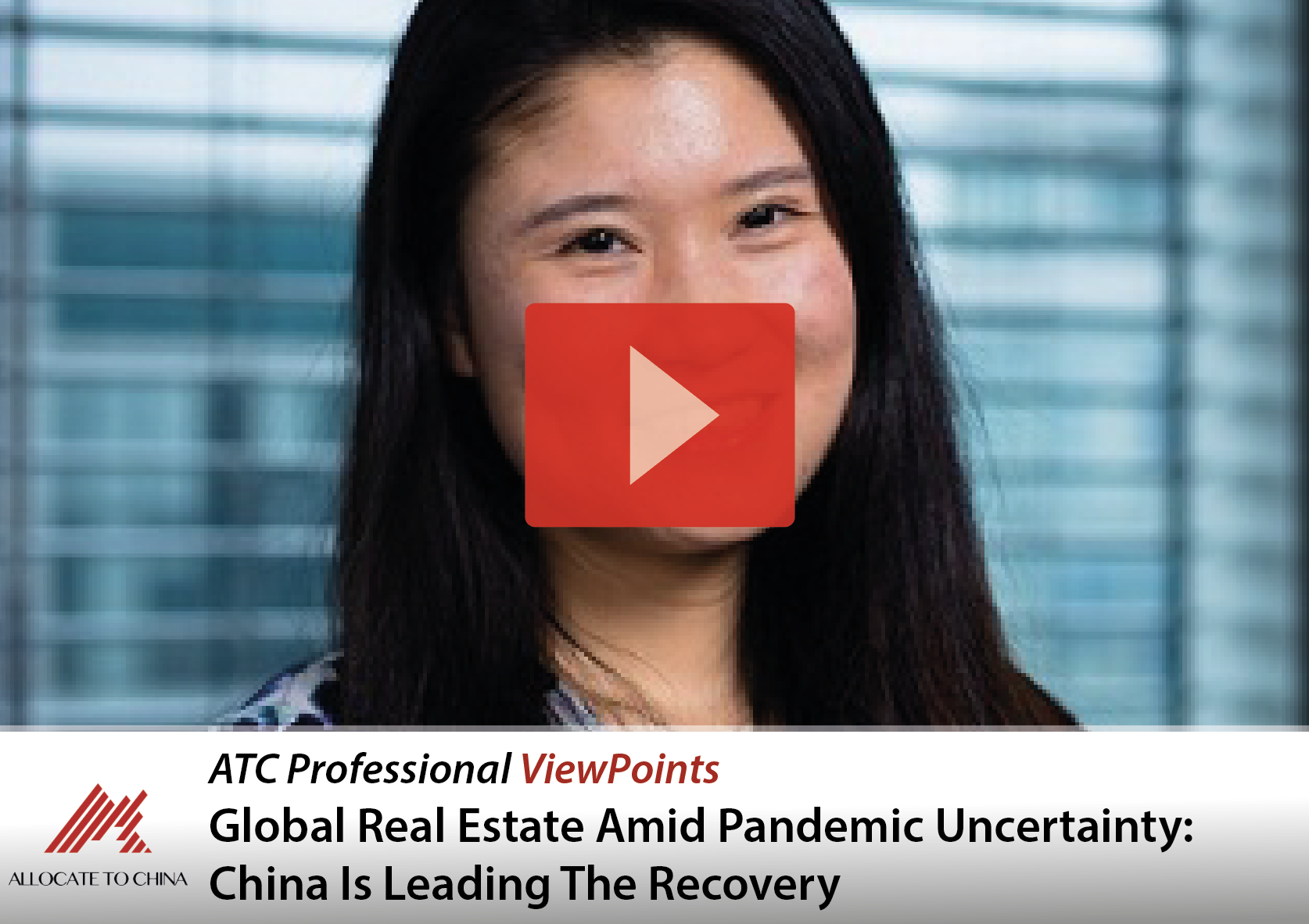 Global real estate amid pandemic uncertainty: China is leading the recovery