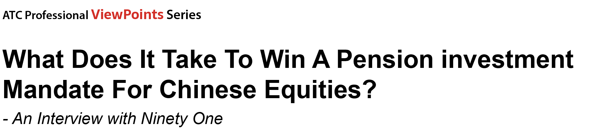 What Does It Take To Win A Pension investment Mandate For Chinese Equities?